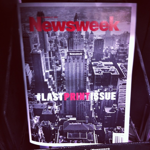 This one actually made me kind of sad. Newsweek put out their #lastprintissue this week. As a news-junkie, seeing print die is quite sad for me. Maybe if I had an iPad I'd be more into the technology shift.